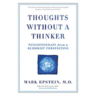Thoughts Without A Thinker Psychotherapy From A Buddhist Perspective thumbnail