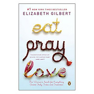 Eat , Pray , Love One Woman Search for Everything Across Italy , India and Indonesia (International Export Edition) thumbnail