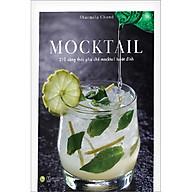 MOCKTAIL - 210 Công Thư c Pha Chê Mocktail Tuyê t Đi nh thumbnail