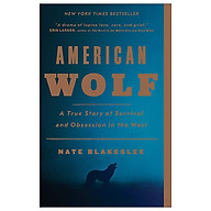 American Wolf A True Story Of Survival And Obsession In The West thumbnail
