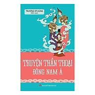 Truyện Thần Thoại Đông Nam Á thumbnail