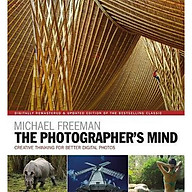 The Photographer s Mind Remastered Creative Thinking for Better Digital Photos thumbnail
