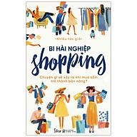 Bi Hài Nghiệp Shopping Chuyện Gì Sẽ Xảy Ra Khi Mua Sắm Trở Thành Bản Năng thumbnail