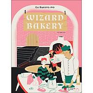 Wizard Bakery (Tặng Kèm 1 Bookmark) thumbnail