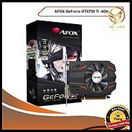 Card Màn Hình VGA AFOX GTX 750Ti Card Đồ Họa 4G Rời Cho Máy Tính PC hàng chính hãng thumbnail
