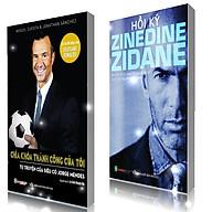 COMBO Tự truyện của siêu cò Jorge Mendes, Hồi ký Zidane thumbnail