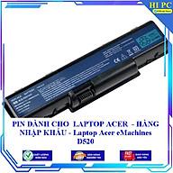 PIN DÀNH CHO LAPTOP ACER eMachines D520 - Hàng Nhập Khẩu thumbnail