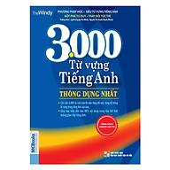 3000 Từ Vựng Tiếng Anh Thông Dụng Nhất (Tái Bản) thumbnail