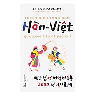 Luyện Dịch Song Ngữ Hàn - Việt Qua 3.000 Tiêu Đề Báo Chí thumbnail