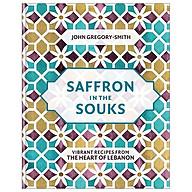 Saffron in the Souks Vibrant recipes from the heart of Lebanon thumbnail