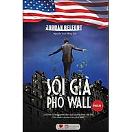 Sói Già Phố Wall - Phần I (Tái Bản 2020) thumbnail