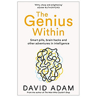 The Genius Within Smart Pills, Brain Hacks and Adventures in Intelligence thumbnail