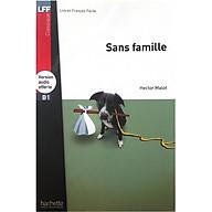 Sách luyện đọc tiếng Pháp trình độ B1 (kèm audio) - LFF B1 - Sans famille thumbnail