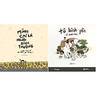 Combo 2 Cuốn Sách Tô Màu Dành Cho Người Lớn Mình Chỉ Là Người Bình Thường + Tô Bình Yên Vẽ Hạnh Phúc thumbnail