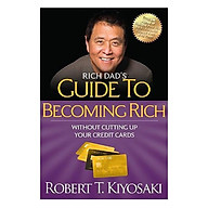 Rich Dad s Guide To Becoming Rich Without Cutting Up Your Credit Cards thumbnail
