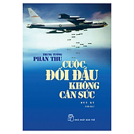 Cuộc Đối Đầu Không Cân Sức - Bút Ký (Tái Bản) thumbnail