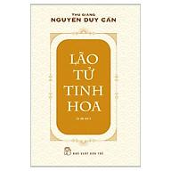 Lão Tử Tinh Hoa (Ts Thu Giang)(Tái Bản) thumbnail