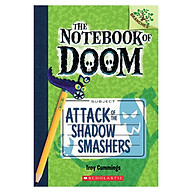 The Notebook Of Doom Book 03 Attack Of The Shadow Smashers thumbnail