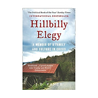 Hillbilly Elegy A Memoir Of A Family And Culture In Crisis thumbnail