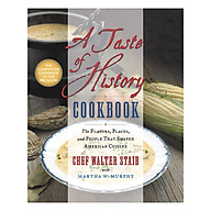 A Taste of History Cookbook The Flavors, Places and People That Shaped American Cuisine thumbnail