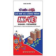 Từ Điển Cơ Khí Và Công Trình Anh -Việt 40.000 Từ thumbnail