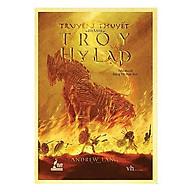 câu chuyện về trận chiến huyền thoại trong sử thi của Homer Truyền thuyết thành Troy và Hy Lạp thumbnail