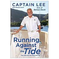 Running Against The Tide True Tales From The Stud Of The Sea thumbnail
