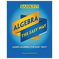 Algebra The Easy Way (Barron s Easy Way) thumbnail