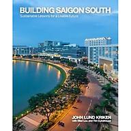 Building Saigon South Sustainable Lessons for a Livable Future thumbnail