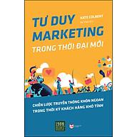 Tư Duy Marketing Trong Thời Đại Mới thumbnail