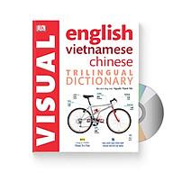 Từ điển hình ảnh Tam Ngữ Trung Anh Việt Visual English Vietnamese Chinese Trilingual Dictionary + DVD quà tặng thumbnail