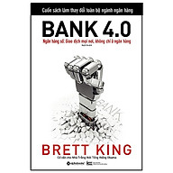Sách - Bank 4.0 - Brett King thumbnail