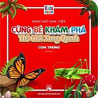 Sách - Cùng Bé Khám Phá Thế Giới Xung Quanh - Côn Trùng - Sách Song Ngữ (Bìa Cứng) thumbnail