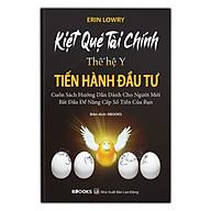 Kiệt Quệ Tài Chính Thế Hệ Y - Tiến Hành Đầu Tư (Cuốn Sách Hướng Dẫn Dành Cho Người Mới Bắt Đầu Để Nâng Cấp Số Tiền Của Bạn) thumbnail