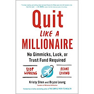 Quit Like a Millionaire No Gimmicks, Luck, or Trust Fund Required thumbnail