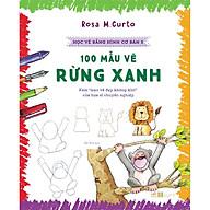 Học Vẽ Bằng Hình Cơ Bản 5 - 100 Mẫu Vẽ Rừng Xanh thumbnail