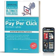 Sách - Hướng dẫn bài bản tối ưu hóa chỉ số Pay per Click cho doanh nghiệp - BizBooks thumbnail