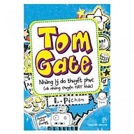 Tome Gate Những Lý Do Thuyết Phục (Và Những Chuyện Hay Khác) - Tái Bản thumbnail