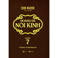 Hoàng Đế Nội Kinh - Quyển 7 (Từ Thiên 55 Đến Thiên 63) thumbnail