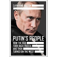 Putin s People How the KGB Took Back Russia and then Took on the West thumbnail