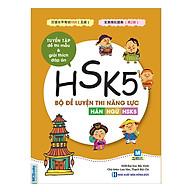 Bộ Đề Luyện Thi Năng Lực Hán Ngữ HSK 5 - Tuyển Tập Đề Thi Mẫu & Giải Thích Đáp Án thumbnail