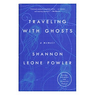 Traveling With Ghosts thumbnail