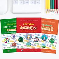 Combo Sách Lập Trình với Scratch 3, Sách Bài tập Nâng cao và Sách Luyện thi Tin học trẻ Bảng A1 - Tiểu học thumbnail