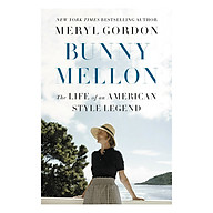 Bunny Mellon The Life of an American Style Legend thumbnail