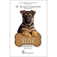 Chuyện Về Ellie - Chú Chó Trong Tiểu Thuyết Mục Đích Sống Của Một Chú Chó thumbnail