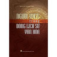Người Việt Trong Dòng Lịch Sử Văn Hóa thumbnail