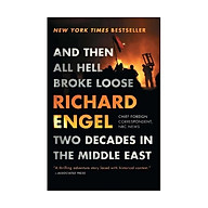 And Then All Hell Broke Loose Two Decades In The Middle East thumbnail