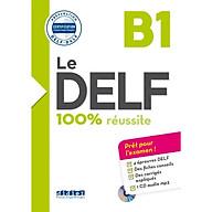 Le DELF - 100% Réussite - B1 - LIVRE + CD thumbnail