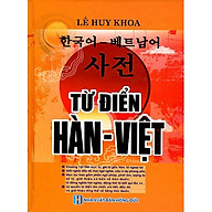Từ Điển Hàn - Việt (Khoảng 120.000 Mục Từ) - Bìa Cam (Tặng kèm bút chì Kingbooks) thumbnail