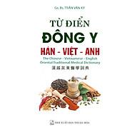 Từ Điển Đông Y Hán - Việt - Anh thumbnail
